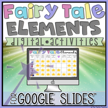 Digital fairy tale elements activities in Google Slides