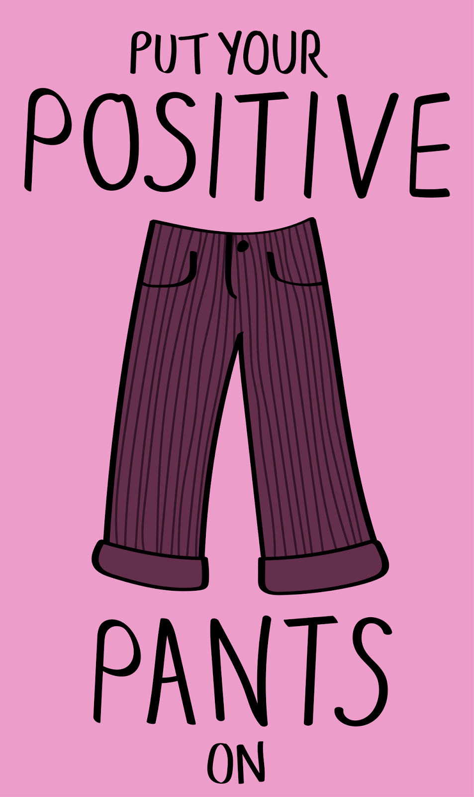 positive pants illustration