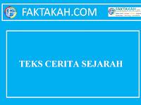 √ TEKS CERITA SEJARAH [FULL]: Pengertian, Perbedaan, Ciri, Struktur, Kaidah, Jenis