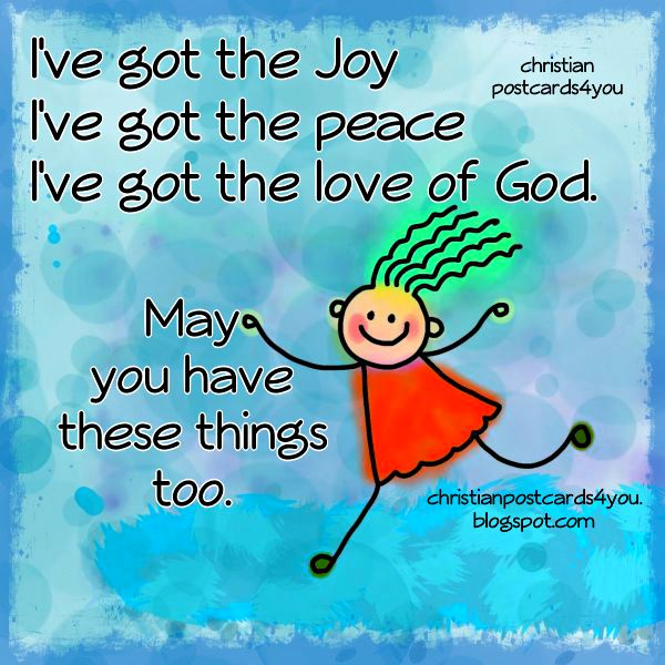Peace And Joy Quotes: I've Got The Joy, Peace An And Love Of God