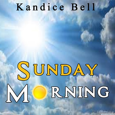 """Kandice Bell Re-Releases Her Song """"Sunday Morning"""" Friday, Aug. 18 On All Digital Outlets"""