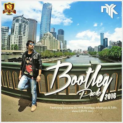 DJ NYK – BOOTLEG PACK 2016