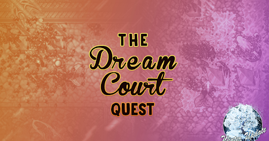 The Dream Courts Quest: Haunted House #WU18