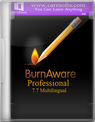 BurnAware Professional 7.7 Multilingual with Keygen Crack Serial Free to Download