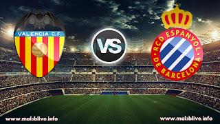 مشاهدة مباراة إسبانيول وفالنسيا rcd espanyol vs valencia اليوم في الدوري الاسباني