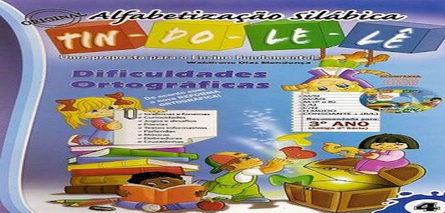 BAIXE EM PDF - LIVRO DA COLEÇÃO TINDOLELÊ DIFICULDADES ORTOGRÁFICAS - VOLUME 4