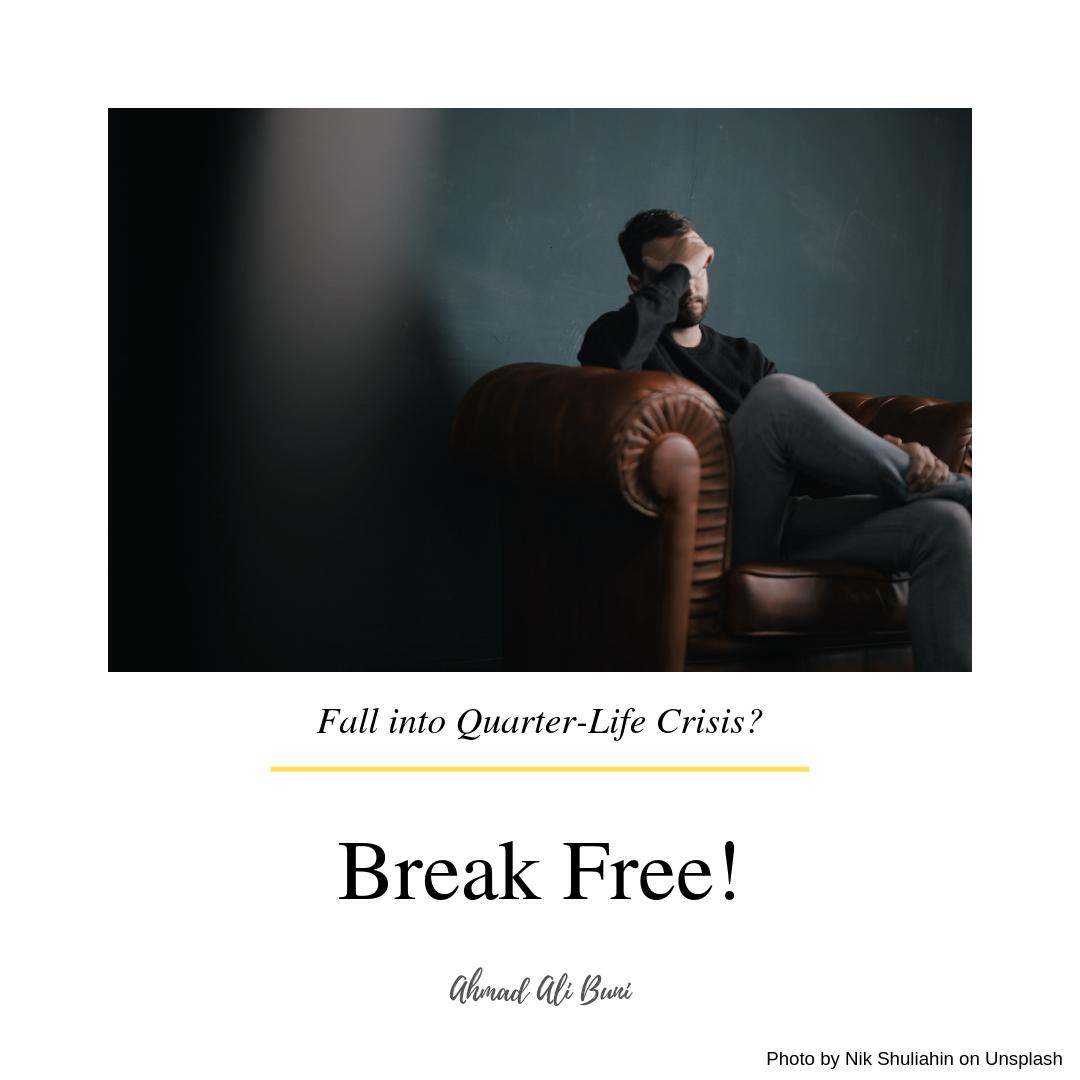 jatuh dalam quarter-life crisis?