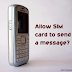 "How to stop ""Allow SIM card to send a message"" on Nokia phones"