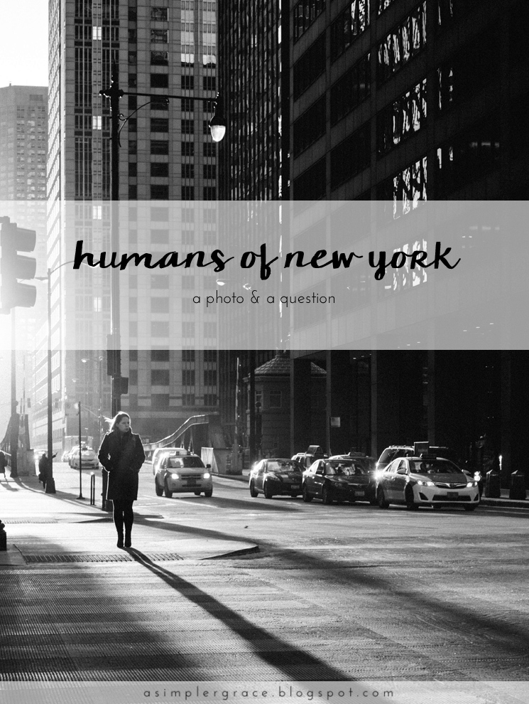 Humans of New York | Blog-tember Day 30 #blogtemberchallenge