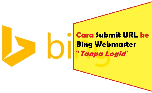 Cara Submit URL ke Bing Webmaster