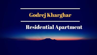 Godrej Kharghar | Navi Mumbai