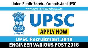 UPSC Recruitment 2018 Engineer various post - Apply Online