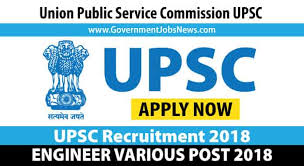 UPSC Recruitment 2018 Engineer various post - Apply Online