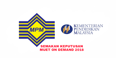Semakan Keputusan MUET On Demand November 2018 Online