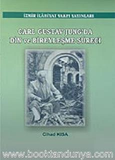 Cihad Kısa - Jung'da Din ve Bireyselleşme