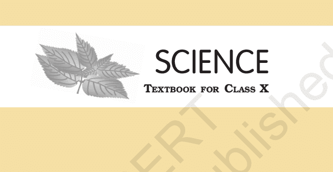 NCERT Science TextBook Class 10 pdf