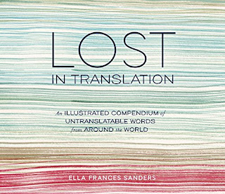 """Lost in Translation"" Ella Frances Sanders"