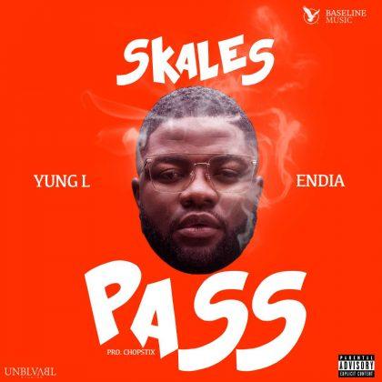 Download Mp3   Skales ft Yung L x Endia - Pass