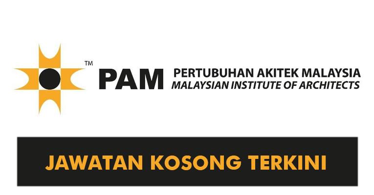 Jawatan Kosong di Pertubuhan Arkitek Malaysia PAM
