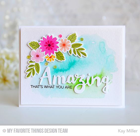 Handmade card from Kay Miller featuring the Amazing stamp set, Mini Modern Blooms stamp set and Die-namics, and Doubly Amazing Die-namics #mftstamps
