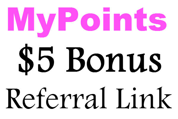 $5 MyPoints Sign Up Bonus Referral Link March, April, May, June, July, August