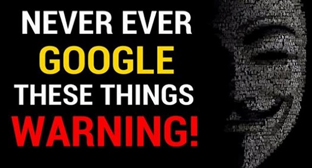 5 Things That You Should Never Ever Google