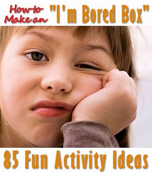 How to Make an I'm Bored Box, 85 Activities for Kids, shared by Mother's Home