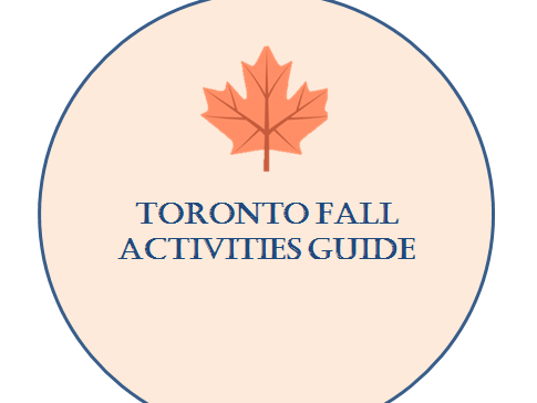 Seasonal events- Toronto Fall Activities Guide 🍁