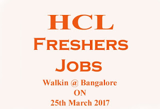 HCL Technologies Fresher Walkin 25th March 2017