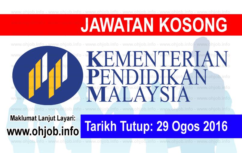 Jawatan Kerja Kosong Kementerian Pendidikan Malaysia (MOE) logo www.ohjob.info ogos 2016