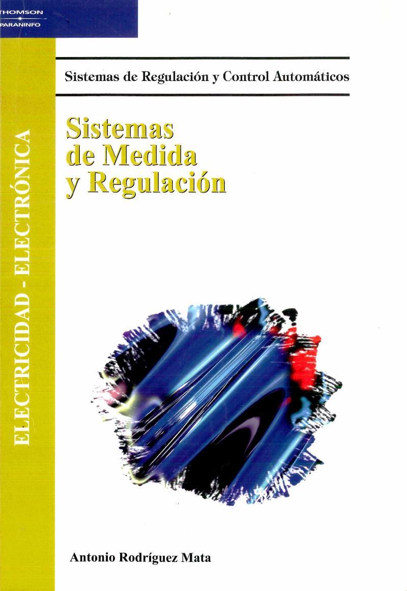 Sistemas de medida y regulación – Antonio Rodríguez Mata