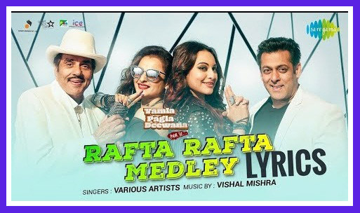 Rafta Rafta Dekho Aankh Meri Ladi Hai Song Download