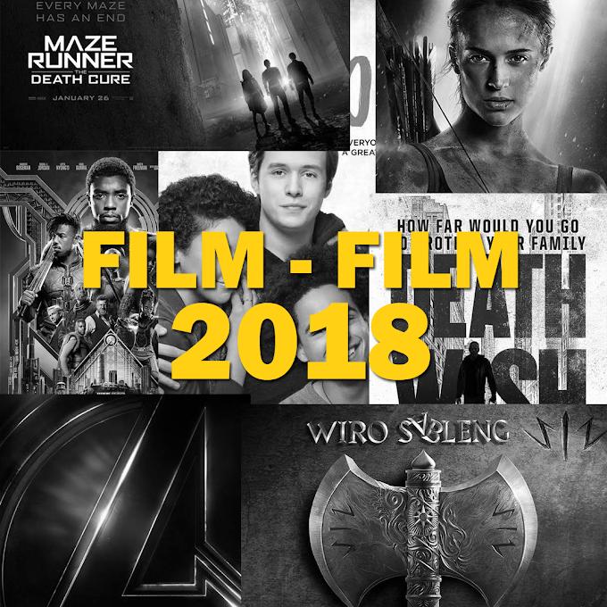 Film-Film yang Paling Ditunggu 2018