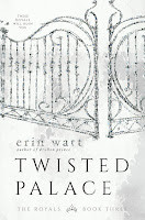 Twisted Palace (The Royals 3) Erin Watt