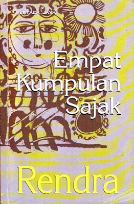 """Empat Kumpulan Sajak Karya W.S. Rendra"""