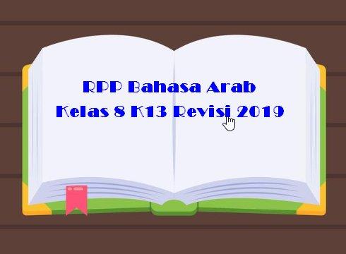 RPP Bahasa Arab Kelas 8 K13 Revisi 2019