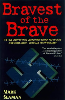 WW2 - True Story of Wing Commander Tommy Yeo-Thomas - Published in 1997