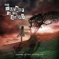 "The Murder of My Sweet - ""Echoes of the Aftermath"""