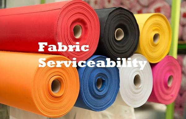 Fabric serviceability