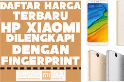 7 Daftar Harga HP Xiaomi Fingerprint, Nomor 4 - 7 Hanya 1 Jutaan!