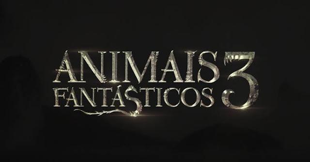 Faltam 2 anos para a estreia de 'Animais Fantásticos 3' | Ordem da Fênix Brasileira