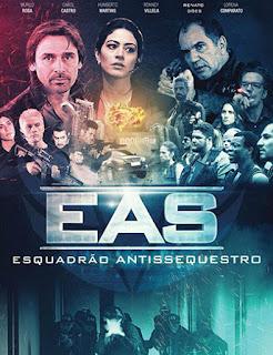 E.A.S.: Esquadrão Antissequestro - HDRip Nacional