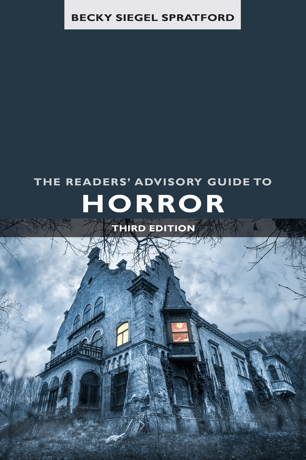 The Readers' Advisory Guide to Horror, 3rd Edition