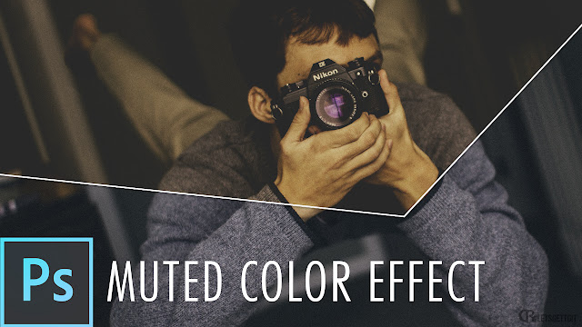 Quick Tutorial: Muted Color Effect