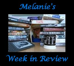 Melanie's Week in Review  - May 22, 2016