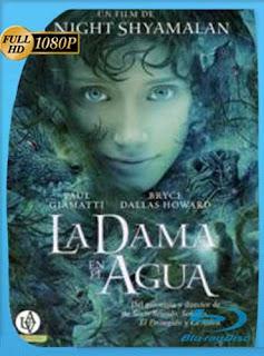 La Dama En El Agua 2006 HD [1080p] Latino [GoogleDrive] SilvestreHD