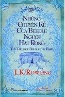 Những Chuyện Kể Của Beedle Người Hát Rong - J. K. Rowling