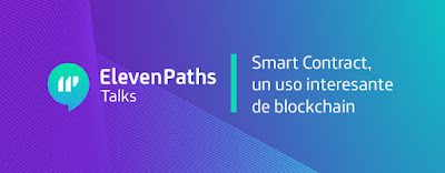 ElevenPaths Talks: Smart Contract imagen