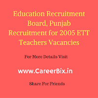 Education Recruitment Board, Punjab Recruitment for 2005 ETT Teachers Vacancies
