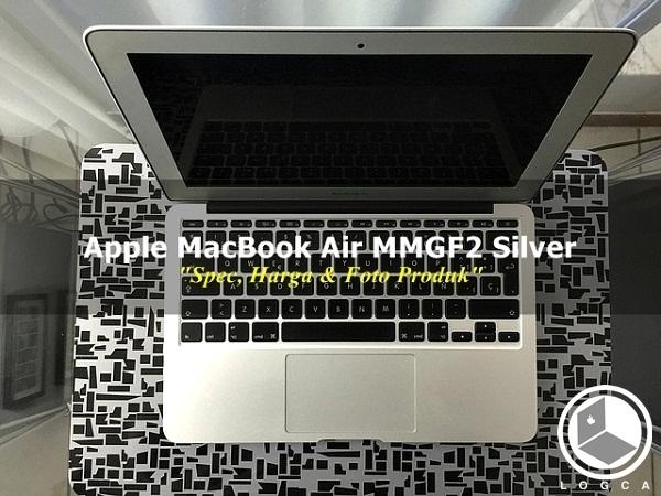 "Apple MacBook Air MMGF2 Silver - ""Spec, Harga & Foto Produk"""